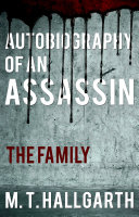 Autobiography of an Assassin  The Family