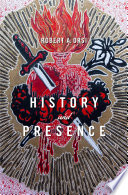 """History and Presence"" by Robert A. Orsi"
