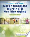 Ebersole and Hess  Gerontological Nursing and Healthy Aging in Canada   E Book