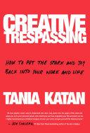 Pdf Creative Trespassing