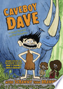 Caveboy Dave: More Scrawny Than Brawny Aaron Reynolds Cover