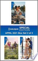 Harlequin Special Edition April 2021   Box Set 2 of 2