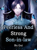 Peerless And Strong Son in law