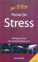 Thrive on Stress