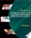 A Textbook Of Public Health Dentistry Book PDF