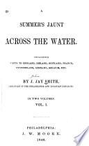 Summer's Jaunt Across the Water ...