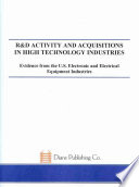 R&D Activity and Acquisitions in High Technology Industries
