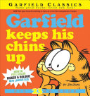Garfield Keeps His Chins Up