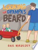 Looking for Grampa   S Beard Book