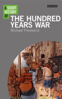 link to A short history of the Hundred Years War in the TCC library catalog