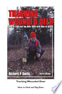 Tracking Wounded Deer  Third Edition Book