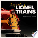 Legendary Lionel Trains