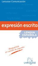 larousse comunicacion Expression Escrita, Jordi Indurain Pons, 2010