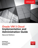 Oracle VM 3 Cloud Implementation and Administration Guide  Second Edition