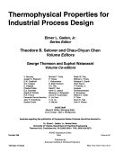 Thermophysical Properties for Industrial Process Design