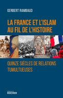 Pdf La France et l'islam au fil de l'histoire Telecharger