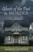 Pdf Ghosts of the Past & Murder Telecharger