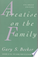 A Treatise on the Family by Gary S. Becker PDF