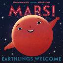 Mars  Earthlings Welcome