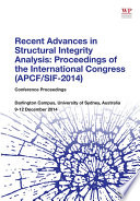 Recent Advances In Structural Integrity Analysis Proceedings Of The International Congress Apcf Sif 2014