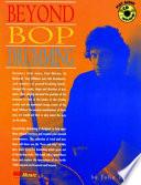 Beyond Bop Drumming