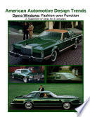 American Automotive Design Trends / Opera Windows: Fashion over Function