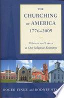 The Churching of America  1776 2005