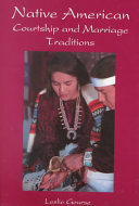 Native American Courtship and Marriage Traditions Book PDF