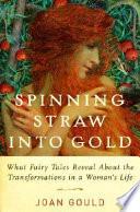 Spinning Straw Into Gold.pdf