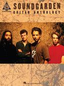 Soundgarden - Guitar Anthology (Songbook) Pdf/ePub eBook