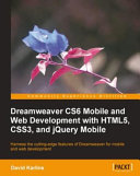 Dreamweaver Cs6 Mobile and Web Development with Html5, Css3, and Jquery Mobile [Pdf/ePub] eBook