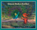 Simon Finds a Feather Book