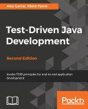 Test-Driven Java Development, Second Edition