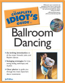 The Complete Idiot s Guide to Ballroom Dancing