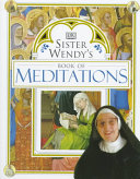 Sister Wendy S Book Of Meditations Book