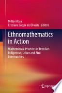 Ethnomathematics in Action