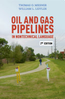 Oil and Gas Pipelines in Nontechnical Language  2nd Edition
