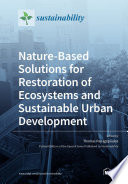 Nature Based Solutions for Restoration of Ecosystems and Sustainable Urban Development
