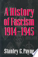 """""""A History of Fascism, 1914–1945"""" by Stanley G. Payne"""