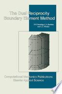 Dual Reciprocity Boundary Element Method