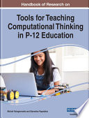 Handbook of Research on Tools for Teaching Computational Thinking in P 12 Education Book