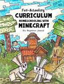 Fun Schooling Curriculum   Homeschooling with Minecraft
