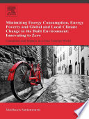Minimizing Energy Consumption  Energy Poverty and Global and Local Climate Change in the Built Environment  Innovating to Zero Book