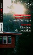 Pdf Au coeur du risque - L'instinct de protection Telecharger