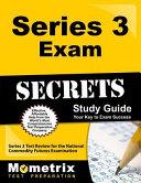 Series 3 Exam Secrets: Your Key to Exam Success, Series 3 Test ...