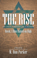 The Rise of a Man, a Mountain, a Nation