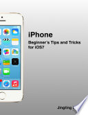 iPhone: Beginner's Tips and Tricks for iOS7