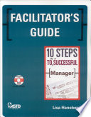 Facilitator s Guide  10 Steps to Be a Successful Manager