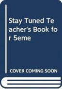 Stay Tuned Teacher's Book for 5ème