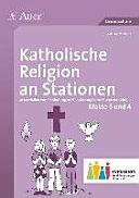 Katholische Religion an Stationen 3-4 Inklusion
